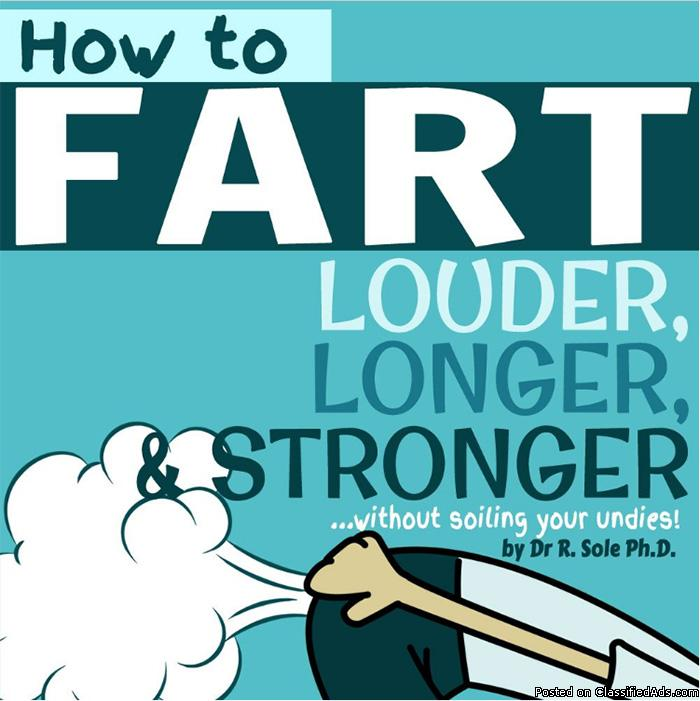 How To Fart - Louder